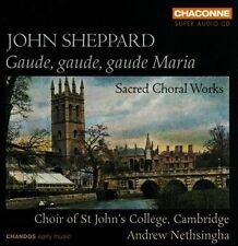 Sheppard Gaude Gaude Maria - St. John's College Choir (SACD Hybrid)  + Bonus CD!