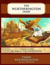 The Wurtherington Diary: Tammy Meets Ali Baba and the Forty Thieves by...