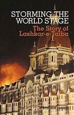 Storming the World Stage: The Story of Lashkar-e-Taiba-ExLibrary
