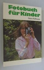 Fotobuch für Kinder Heinz Hoffmann/Tips Trick/DDR-Fachbuch 1983/welche Kamera?