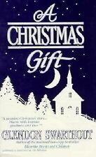 A Christmas Gift, Glendon Swarthout, Good Book