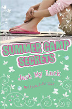 Summer Camp Secrets - Just My Luck! by Melissa J. Morgan (Paperback, 2007)