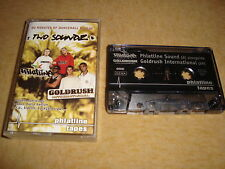 TWO SOUNDZ  (Tape)  GOLDRUSH INTERNATIONAL / PHATLINE SOUND  EXXUS BURRO BANTON