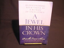 A Jewel in His Crown : Rediscovering the Value and the Beauty in Being a Woma...