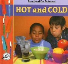 Hot and Cold (Read and Do Science II Discovery Library)
