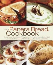 The Panera Bread Cookbook: Breadmaking Essentials and Recipes from America's Fav