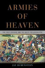 Armies of Heaven: The First Crusade and the Quest for Apocalypse, Rubenstein, Ja