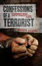 Confessions of a Terrorist by Richard Jackson (2015, Paperback)