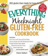 The Everything Weeknight Gluten-Free Cookbook: Includes Fish Tacos with Tropical