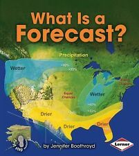 What Is a Forecast? by Jennifer Boothroyd (2014, Hardcover)