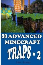 50 Advanced Minecraft Traps - 2 by Lee Green (2014, Paperback)