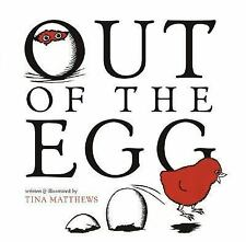 NEW - Out of the Egg by Matthews, Tina