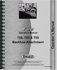 Ford 750 753 755 Backhoe Attachment Operators Manual
