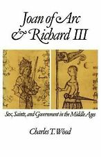 Joan of arc and richard II sex saints and government in the middle ages by wood