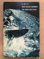 A WHITE WATER HANDBOOK FOR CANOE AND KAYAK by John T. Urban (PB, 1974)  (3385)