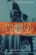 A Brief History of the Birth of the Nazis: How the Freikorps Blazed a Trail for