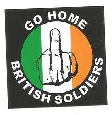 200 Go Home British Soldiers Aufkleber stickers Eire Ireland IRA Sinn Fein Irish