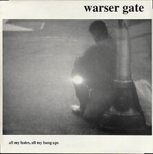 WARSER GATE - ALL MY HATES, ALL MY HANG UPS - Rafter Records RFTR 1 LP