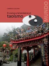 El cosmos y la bondad en el taoismo (Religiones del Mundo) (Spanish Edition)