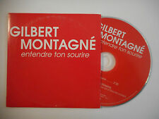 GILBERT MONTAGNE : ENTENDRE TON SOURIRE ♦ CD SINGLE PORT GRATUIT ♦
