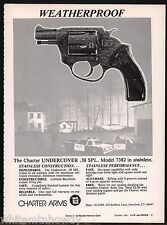1981 CHARTER ARMS Model 7382 Undercover .38 SPL Special Revolver Print AD