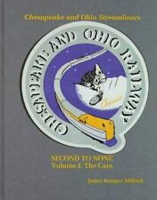Chesapeake and Ohio Streamliners : Second to None Vol. 1 by James Millard...