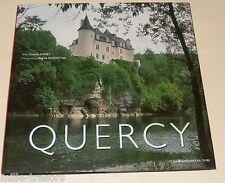 QUERCY par Charles DANEY & Photos Régine ROSENTHAL - Renaissance du Livre 2004
