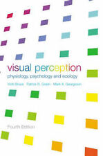 Visual Perception: Physiology, Psychology and Ecology, Vicki Bruce, Mark A. Geor