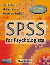 Spss for Psychologists : A Guide to Data Analysis Using SPSS for Windows by...