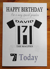 """NEWCASTLE FAN Unofficial PERSONALISED Football Birthday Card (""""THE MAGPIES"""")"""