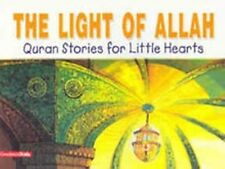 Qur'an Stories for Little Hearts - The Light Of Allah