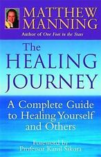 The Healing Journey: Discover Powerful New Ways to Beat Cancer and Oth-ExLibrary