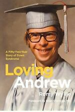 Loving Andrew: A Fifty-Two-Year Story of Down Syndrome-ExLibrary