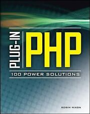 Plug-In PHP: 100 Power Solutions: Simple Solutions to Practical PHP Pr-ExLibrary