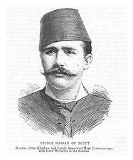 EGYPT Prince Hassan Brother of the Khedive - Antique Print 1885