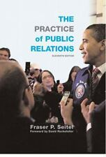 The Practice of Public Relations (11th Edition) -- Seitel