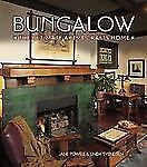 Bungalow The Ultimate Arts & Crafts Home, Powell, Jane, Good Book
