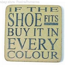 If The Shoe Fits Buy It In Every Colour Stone Drinks Coaster with Easel Gift Set