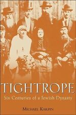 Tightrope: Six Centuries of a Jewish Dynasty-ExLibrary