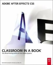 Classroom in a Book Ser.: Adobe after Effects CS5 by Adobe Creative Team...