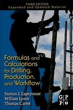 Formulas and Calculations for Drilling, Production, and Workover, Third Edition: