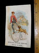 1870s-80s Bull Dog Chasing Boy on Penny Farther Bicycle Krakauer Bros Pianos F18