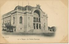 CARTE POSTALE / POSTCARD / INDOCHINE / SAIGON THEATRE MUNICIPAL
