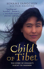 Child of Tibet: the story of Soname's flight to freedom