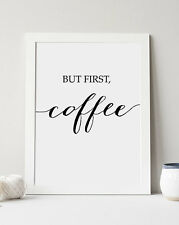 But first COFFEE Print Kitchen Sign, Office Decor, Modern Calligraphy Art