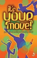 It's Your Move!: Your Guide to Moving to Secondary School, Nick Harding