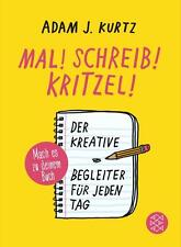Mal! Schreib! Kritzel! von Adam Kurtz (2015, Taschenbuch), UNGELESEN