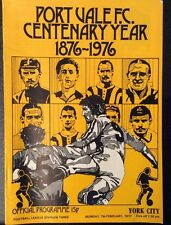 Port Vale FC (Centenary Yr) Vs York City Football Programme Div 3 Mon 7 Feb 1977