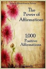 Law of Attraction in Action: The Power of Affirmations - 1,000 Positive...