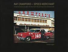 """AUTOGRAPHED """"Ray Crawford - Speed Merchant"""" Andrew Layton Dick Wallen Indy 500"""